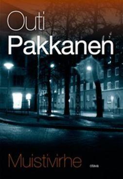 Pakkanen, Outi - Muistivirhe, ebook