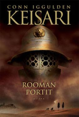 Iggulden, Conn - Keisari I: Rooman portit, e-kirja