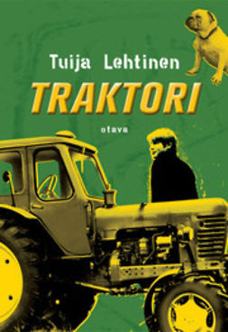Lehtinen, Tuija - Traktori, e-kirja