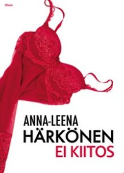 Härkönen, Anna-Leena - Ei kiitos, e-kirja