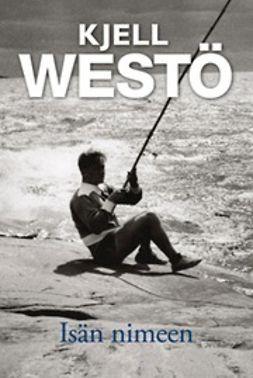 Westö, Kjell - Isän nimeen, e-kirja