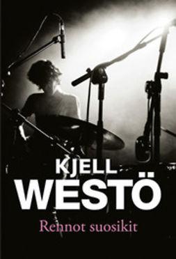 Westö, Kjell - Rennot suosikit: kertomuksia 1989-2004, e-kirja