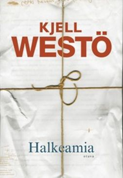 Halkeamia: valikoituja tekstejä 1986-2011
