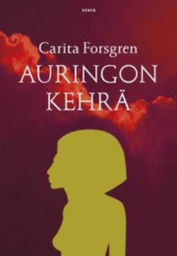 Forsgren, Carita - Auringon kehrä, e-kirja