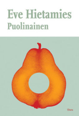 Hietamies, Eve - Puolinainen, ebook