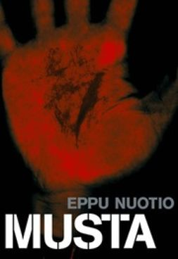 Nuotio, Eppu - Musta: romaani, e-kirja