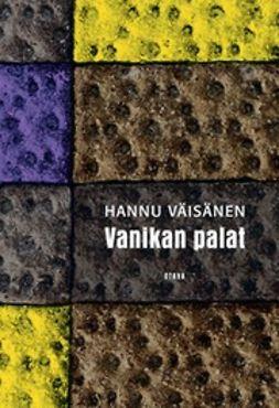 Väisänen, Hannu - Vanikan palat, e-kirja