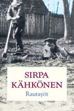 Kähkönen, Sirpa - Rautayöt, ebook