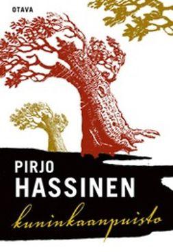 Hassinen, Pirjo - Kuninkaanpuisto, e-bok