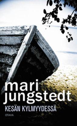 Jungstedt, Mari - Kesän kylmyydessä, e-kirja
