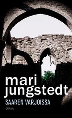 Jungstedt, Mari - Saaren varjoissa, e-kirja
