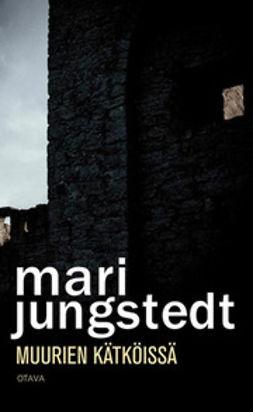 Jungstedt, Mari - Muurien kätköissä, e-kirja