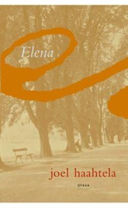 Haahtela, Joel - Elena, ebook