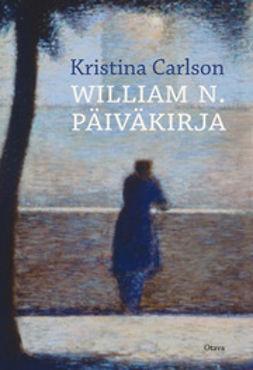Carlson, Kristina - William N. päiväkirja, e-bok
