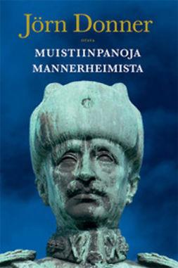 Donner, Jörn - Muistiinpanoja Mannerheimista, ebook