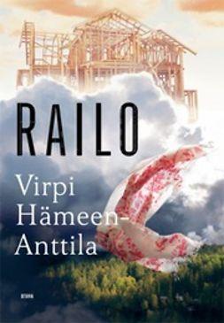 Hämeen-Anttila, Virpi - Railo, e-kirja