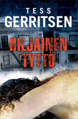 Gerritsen, Tess - Hiljainen tyttö, e-kirja