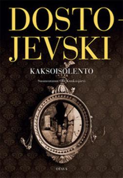 Dostojevski, Fjodor - Kaksoisolento, e-kirja