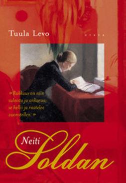 Levo, Tuula - Neiti Soldan: romaani, e-kirja