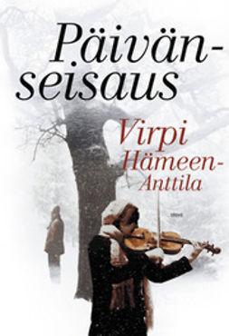 Hämeen-Anttila, Virpi - Päivänseisaus, e-kirja