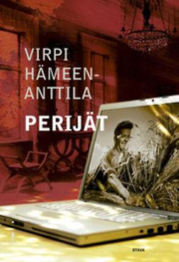Hämeen-Anttila, Virpi - Perijät, e-kirja