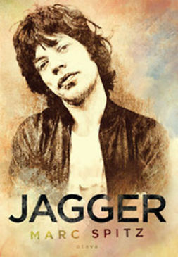 Spitz, Marc - Jagger: a biography, e-kirja