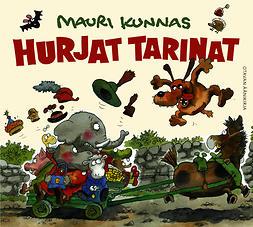 Kunnas, Mauri - Hurjat tarinat, äänikirja