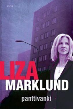 Marklund, Liza - Panttivanki, e-kirja