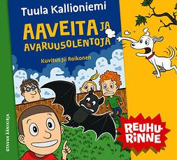 Kallioniemi, Tuula - Aaveita ja avaruusolentoja, audiobook