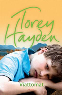 Hayden, Torey - Viattomat, e-kirja