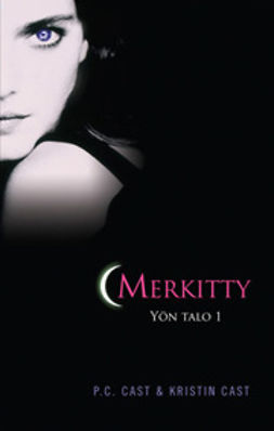 Cast, Kristin - Merkitty, ebook