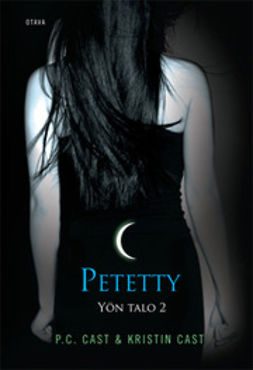 Cast, Kristin - Petetty, ebook
