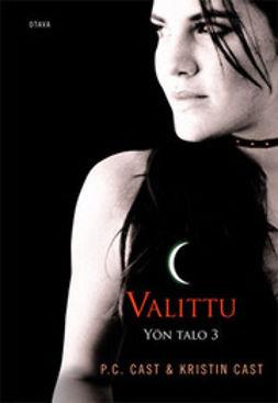 Cast, Kristin - Valittu, e-kirja