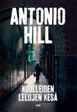 Hill, Antonio - Kuolleiden lelujen kesä, e-kirja