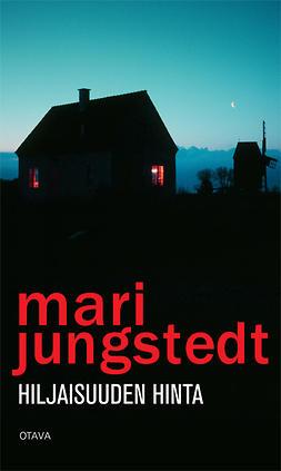 Jungstedt, Mari - Hiljaisuuden hinta, e-kirja