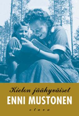 Mustonen, Enni - Kielon jäähyväiset: romaani, e-kirja