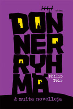 Teir, Philip - Donner-ryhmä: ja muita novelleja, e-kirja