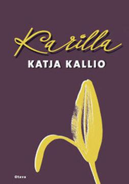 Kallio, Katja - Karilla, e-kirja