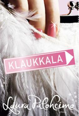 Paloheimo, Laura - Klaukkala, ebook
