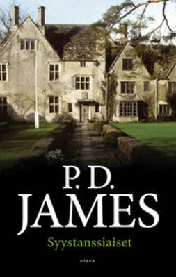 James, P.D. - Syystanssiaiset, e-kirja