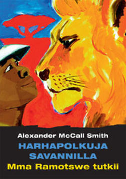 Smith, Alexander McCall - Harhapolkuja savannilla, ebook
