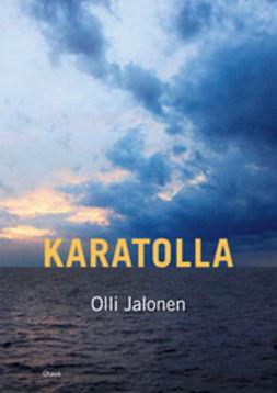 Jalonen, Olli - Karatolla, e-kirja