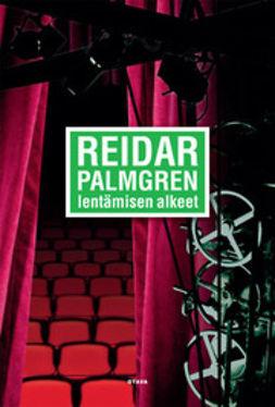 Palmgren, Reidar - Lentämisen alkeet, e-kirja