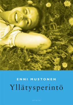 Mustonen, Enni - Yllätysperintö: romaani, e-kirja