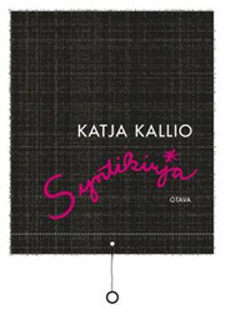 Kallio, Katja - Syntikirja, ebook