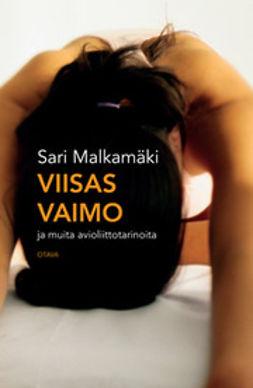 Malkamäki, Sari - Viisas vaimo: ja muita avioliittotarinoita, e-kirja