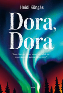 Köngäs, Heidi - Dora, Dora, e-kirja
