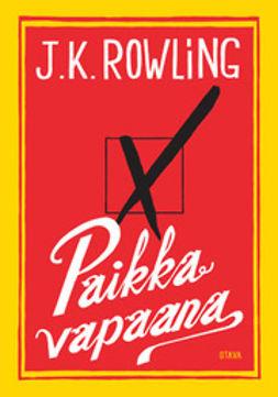 Rowling, J.K. - Paikka vapaana, ebook