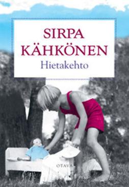 Kähkönen, Sirpa - Hietakehto, ebook