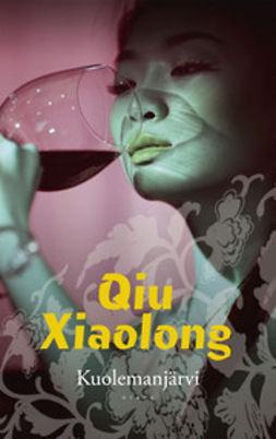 Qiu, Xiaolong - Kuolemanjärvi, e-kirja